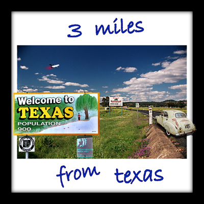 3 miles from Texas CD